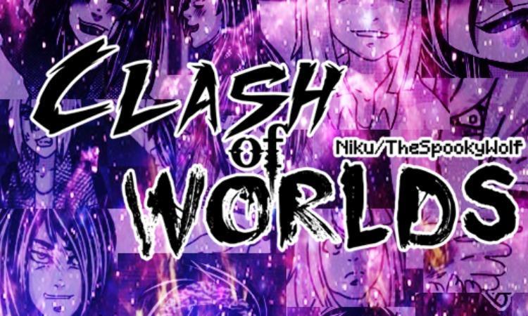 Clash Of Worlds [English]