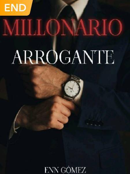 MILLONARIO ARROGANTE.