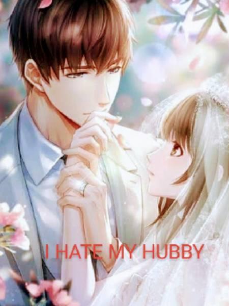 I Hate My Hubby