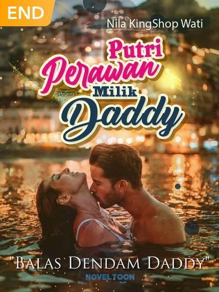 """Putri Perawan Milik Daddy """"Balas Dendam Daddy"""""""