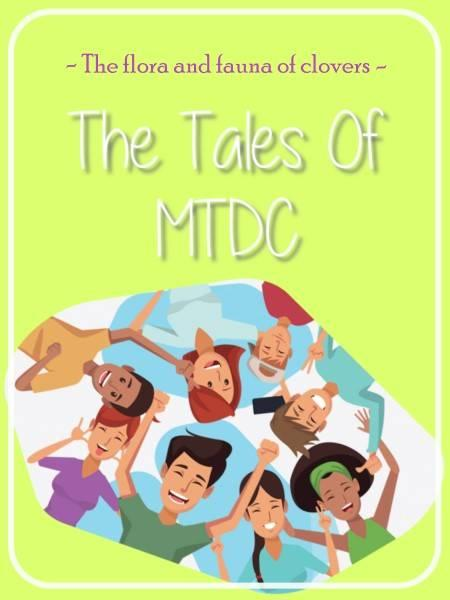 The Tales Of MTDC