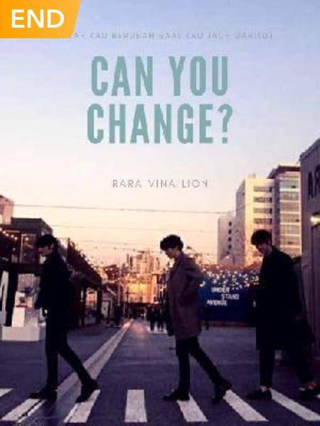 Can You Change ?