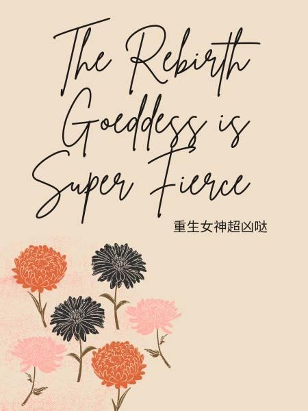 The Rebirth Goddess Is Super Fierce