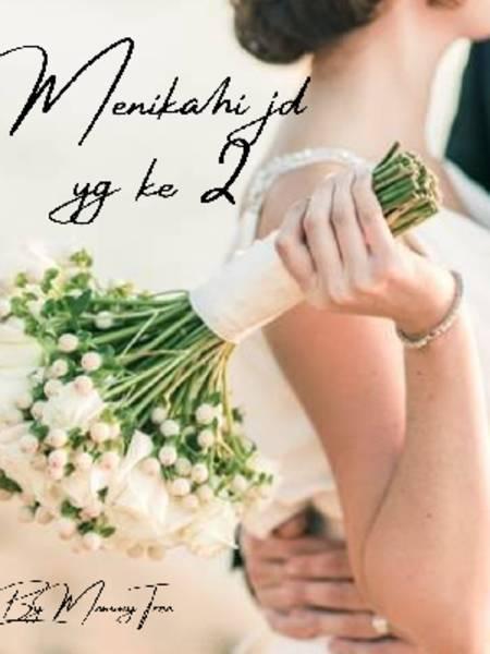 Menikahi Jd Yg Ke 2