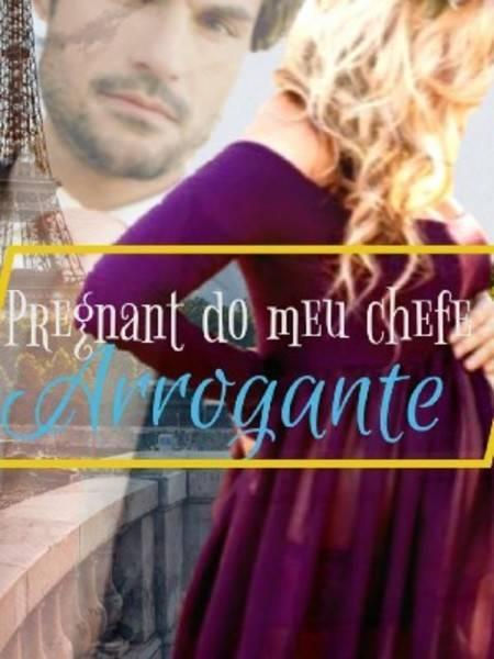 Pregnant Do Meu Chefe Arrogante