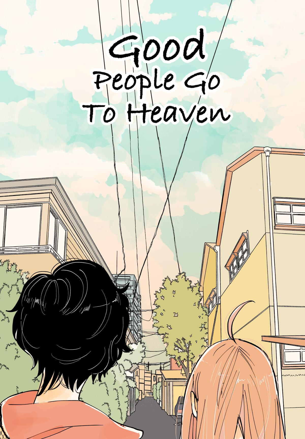 Good People Go To Heaven