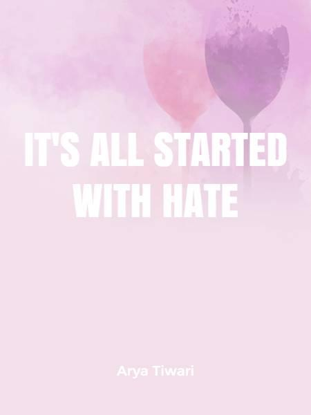It's All Started With Hate