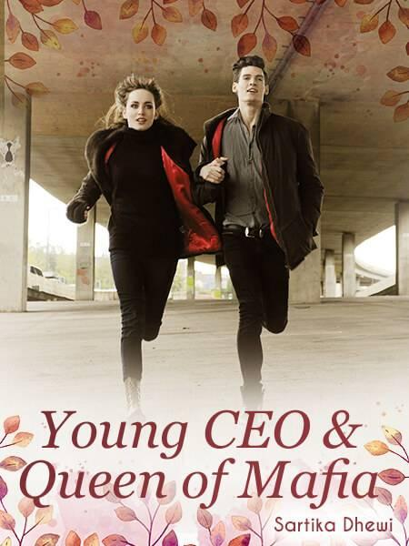 YOUNG CEO And QUEEN OF MAFIA