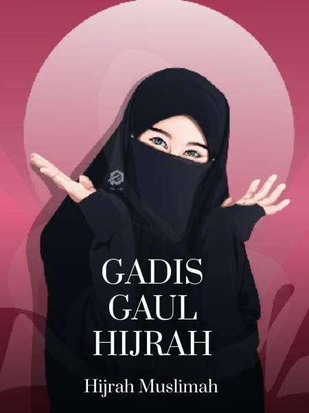 Gadis Gaul Hijrah