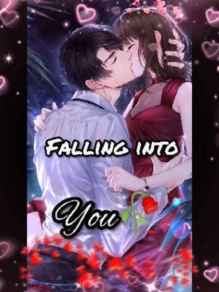 FALLING INTO YOU ❤️