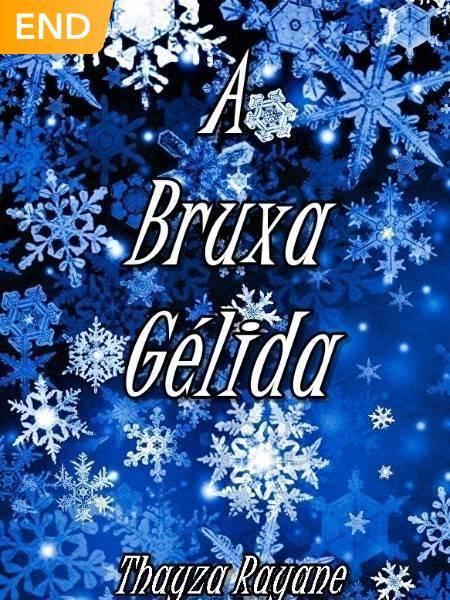 A Bruxa Gélida ❄
