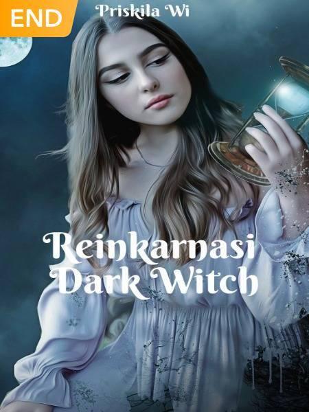 Reinkarnasi Dark Witch