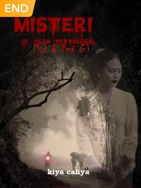 Misteri Di Desa Tertinggal (1st & 2nd G)