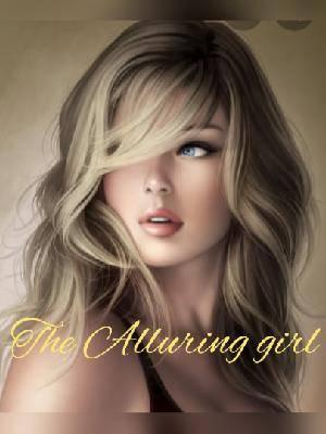 The Alluring Girl