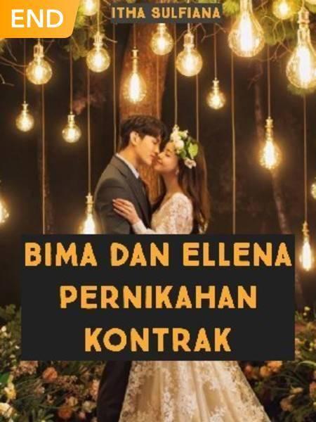 Bima & Ellena : Pernikahan Kontrak
