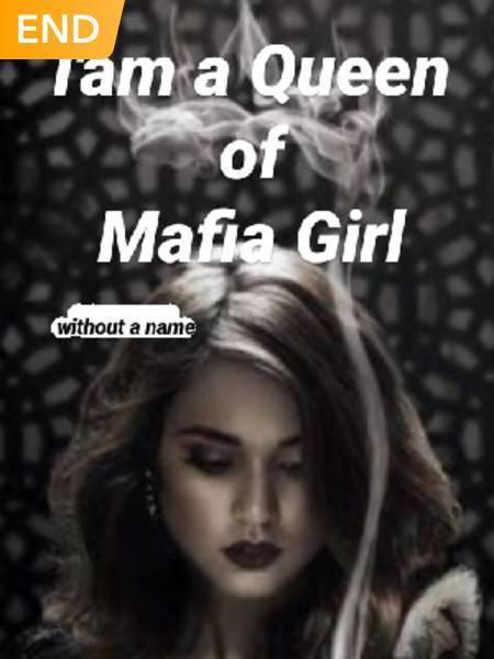 I'Am A Queen Of Mafia Girl