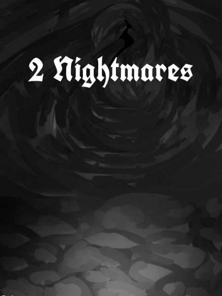 2 Nightmares