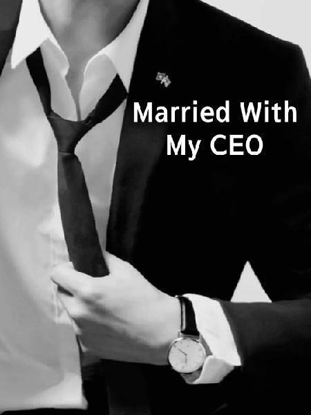 Married With My CEO
