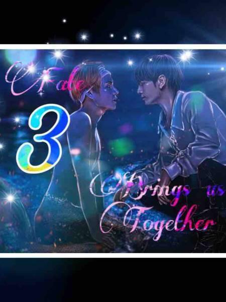 Fate Brings Us Together (S3) (Taekook/Vkook)