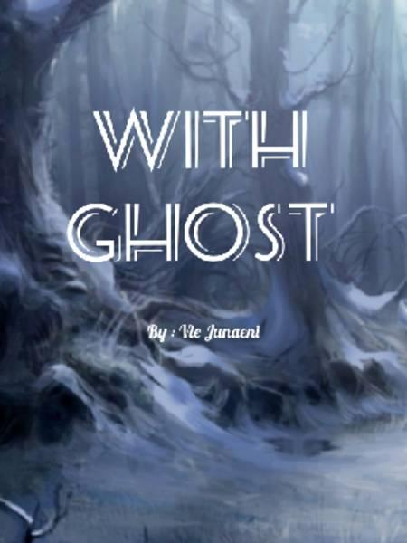 With Ghost