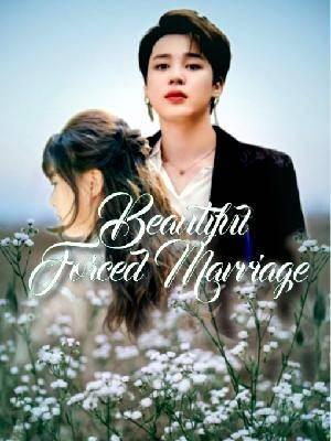 Beautiful Forced Marriage