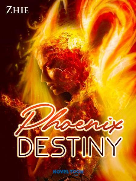 The Phoenix'S Destiny