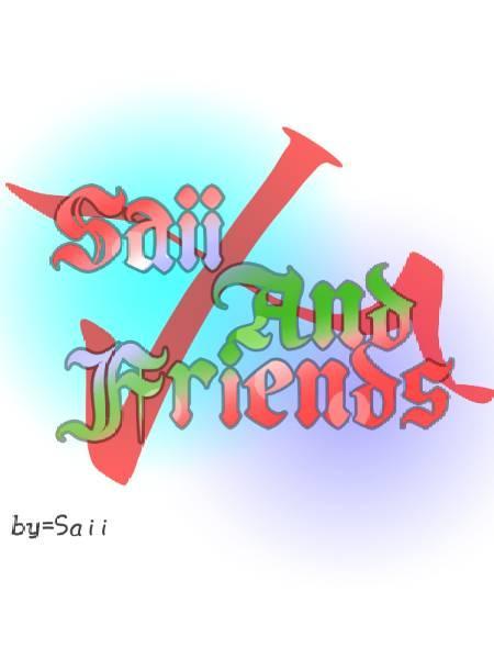 Saii and Friends