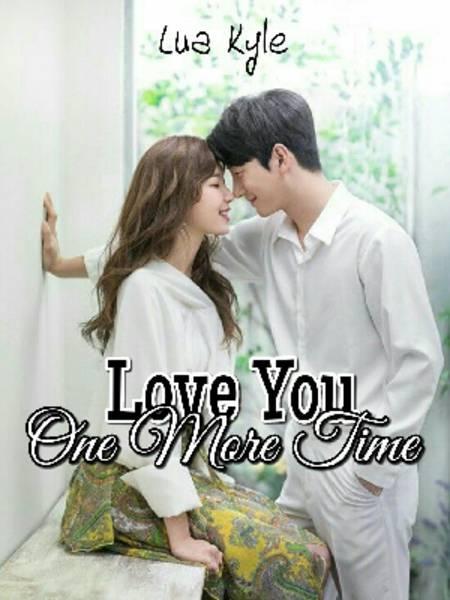 Love You One More Time (HIATUS)
