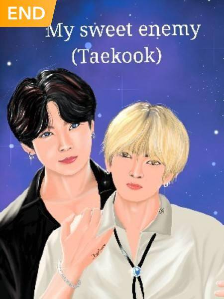 My Sweet Enemy(Taekook)