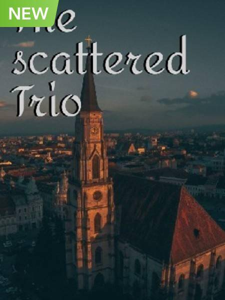 The Scattered Trio