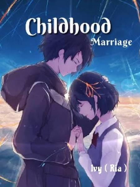 Childhood Marriage ( Xan - Xim )