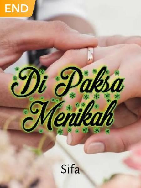 Di Paksa Menikah