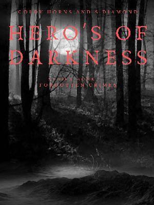 Forgotten Crimes (Heroes of Darkness bk1)
