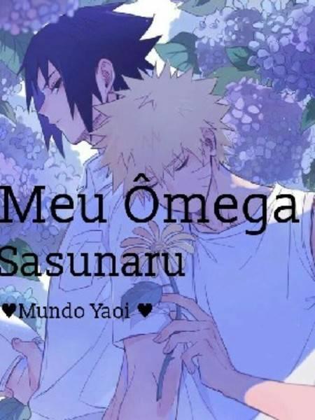 Meu Ômega *Sasunaru*