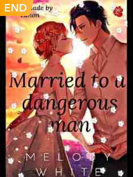 Married to a Dangerous Man