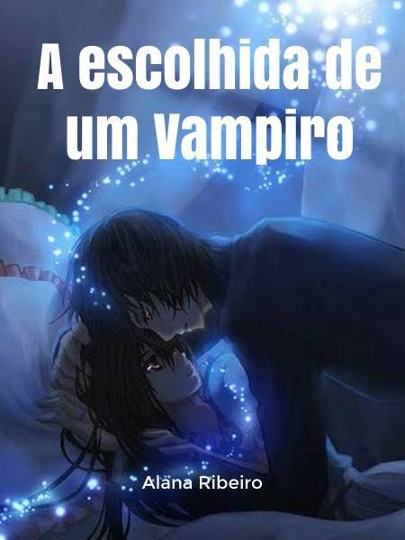 A escolhida de um Vampiro