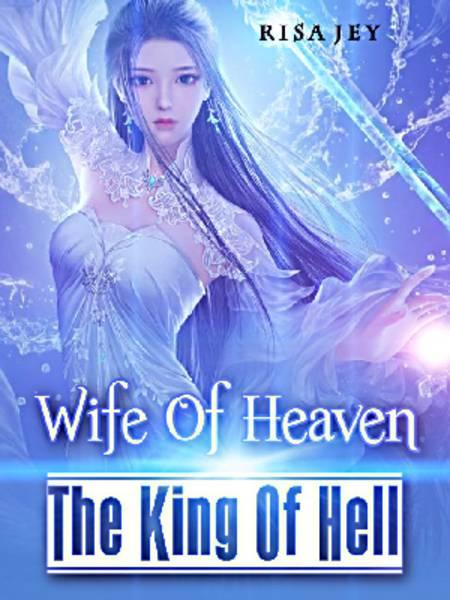 Wife Of Heaven The King Of Hell