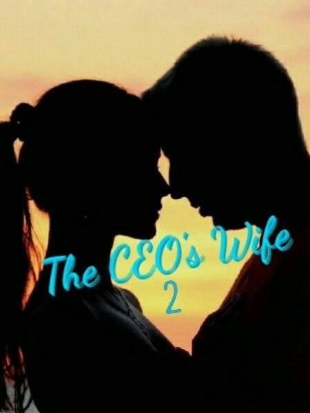 The CEO'S Wife 2- The Love is in the Air