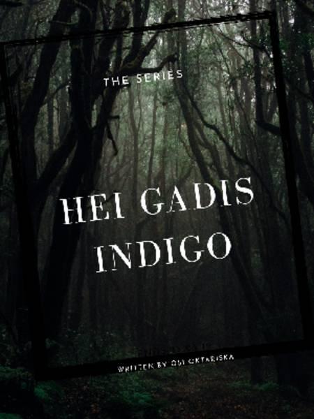 Hei Gadis Indigo (Series 1)