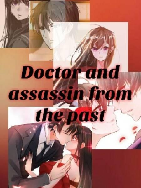 Doctor and Assassin from Past