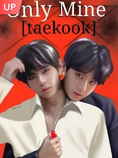 Only Mine (Taekook)