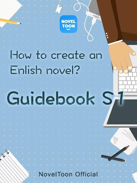 Guidebook S1-How to create an English novel?
