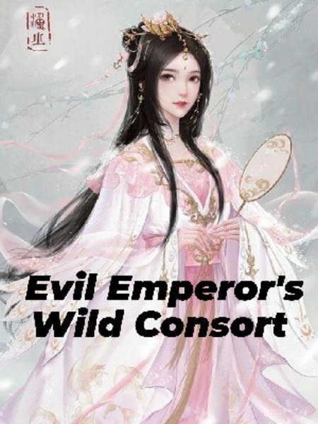 Evil Emperor's Wild Consort