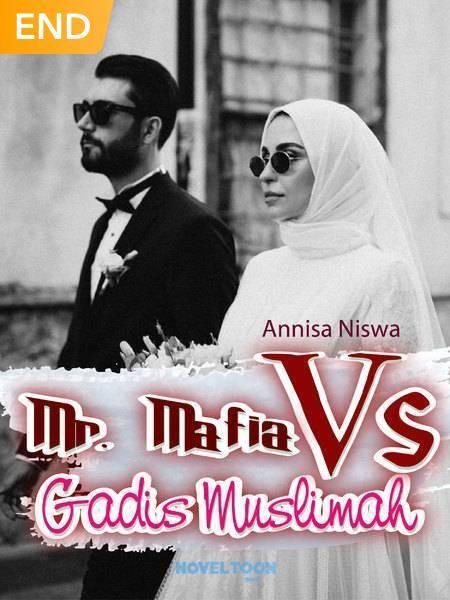 Mr. Mafia Vs Gadis Muslimah