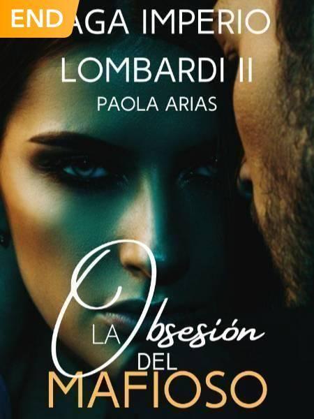 La Obsesión Del Mafioso (Imperio Lombardi—II)