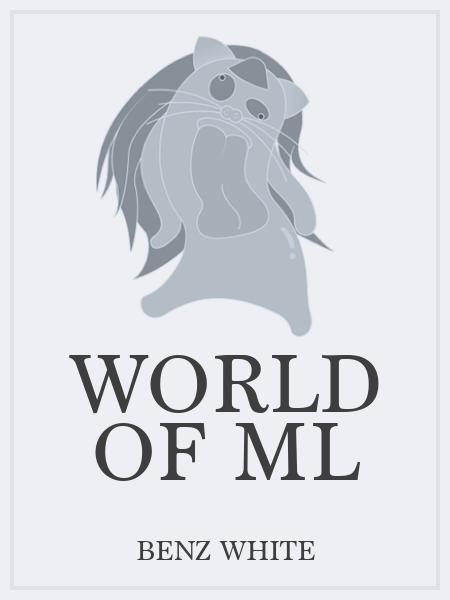 World of Ml