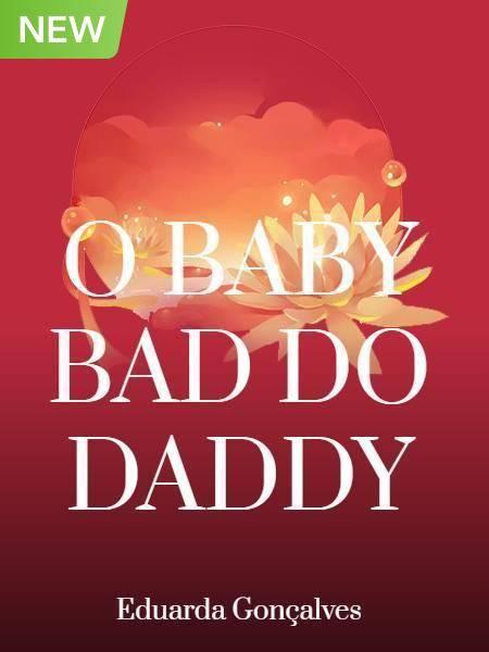 O Baby Bad do Daddy
