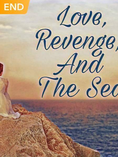 Love, Revenge, And The Sea