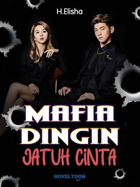 MAFIA DINGIN JATUH CINTA