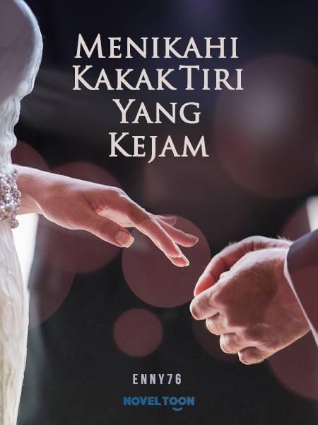 Menikahi Kakak Tiri Yang Kejam